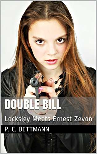 double-bill-locksley-meets-ernest-zevon-english-edition