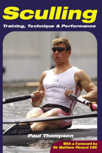 Sculling: Training, Technique and Performance -