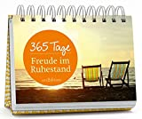365 Tage Freude im Ruhestand