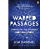 Warped Passages: Unravelling the Universe's Hidden Dimensions (Penguin Press Science)