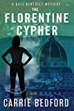 The Florentine Cypher: A Kate Benedict Mystery