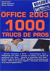 Office 2003 : + de 1000 trucs de pros