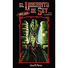 El laberinto de Set: Librojuego para adultos