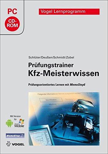 Prüfungstrainer KFZ-Meisterwissen - Prüfungsorientiertes Lernen mit MemoStep6 - Verbrennungsmotoren