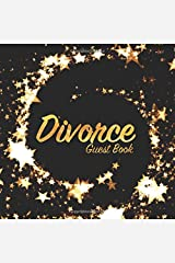 Divorce Guest Book: Party keepsake for family and friends to write in (Square Gold Star Swirl) Paperback