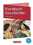 Kursbuch Geschichte - Nordrhein-Westfalen: Einführungsphase - Schülerbuch