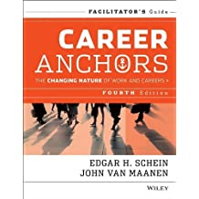 Career Anchors: The Changing Nature of Careers Facilitator's Guide Set by Edgar H. Schein (2013-05-13)