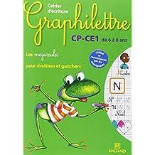 Cahier d'écriture Graphilettre CP-CE1 de 6 à 8 ans : Les majuscules pour droitiers et gauchers