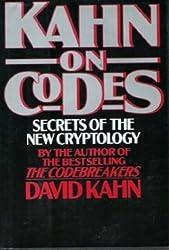 Kahn on Codes: Secrets of the New Cryptology