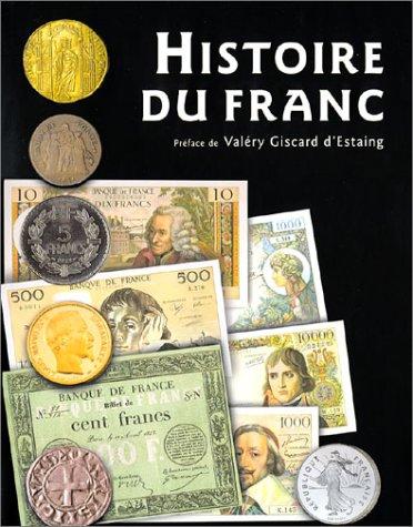 Histoire du franc par Jacques Demougin