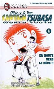 Captain Tsubasa - Olive et Tom - World Youth Edition simple Tome 4