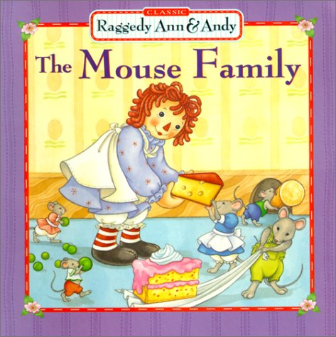 Mouse Family (Classic Raggedy Ann & Andy)