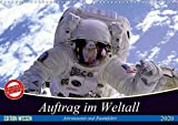Auftrag im Weltall. Astronauten und Raumfahrt (Wandkalender 2020 DIN A3 quer) - Elisabeth Stanzer