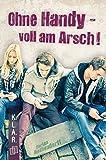 K.L.A.R.-Taschenbuch: Ohne Handy - voll am Arsch! (German Edition)