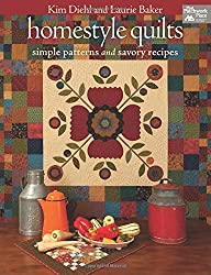 Homestyle Quilts: Simple Patterns and Savory Recipes by Kim Diehl (2012-10-09)