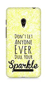AMEZ dont let anyone dull your sparkle Back Cover For Asus Zenfone 5