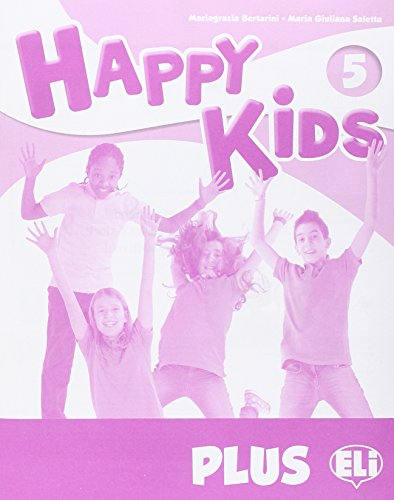 Happy Kids plus 5. Per la Scuola elementare