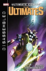 Ultimate Comics Ultimates: Disassembled by Joshua Hale Fialkov (2013-11-12)