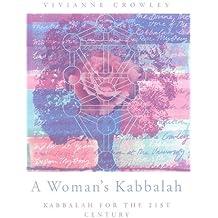 A Woman's Kabbalah: Kabbalah for the 21st Century