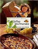 Cueillettes gourmandes. Cuisinez nature avec vos enfants