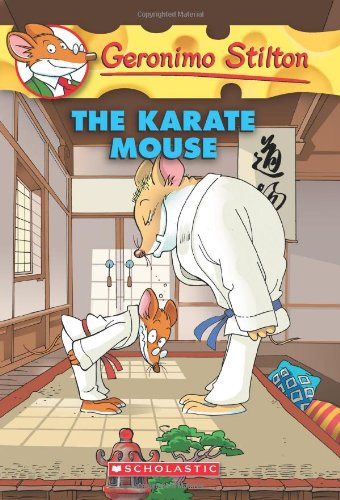 KARATE MOUSE,THE 40 (Geronimo Stilton)