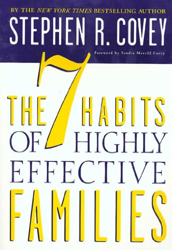The 7 Habits of Highly Effective Families: Building a Beautiful Family (English Edition)