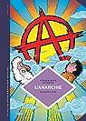La petite bédéthèque des savoirs, tome 29 : L'anarchie; théories et pratiques libertaires. par Bergen