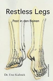 Restless Legs: Pest in den Beinen von [Kullnick, Dr. Uwe]