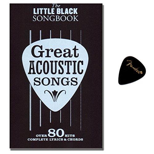 Little Black Songbook - Great Acoustic Songs - 80 crowd-pleasing hits - [ lyrics / chords / guitar boxes] - Fender PLEK -