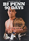 BJ Penn - 90 Days