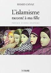 L'islamisme raconté à ma fille