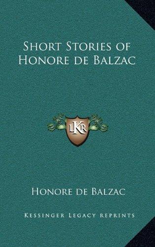 Short Stories Of Honore De Balzac by Honore De Balzac