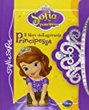 principessa sofia libro dell aspirante principessa || per maggiori informazioni e per specificare il colore o il modello contattateci subito
