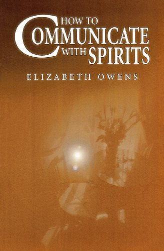 How to Communicate with Spirits (English Edition)
