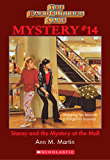The Baby-Sitters Club Mystery #14: Stacey and the Mystery At the Mall (The Baby-Sitters Club Mysteries)
