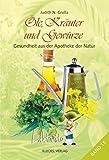 Laktosito Bd. 11: Öle, Kräuter und Gewürze: Gesundheit aus der Apotheke der Natur