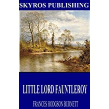 Little Lord Fauntleroy (English Edition)