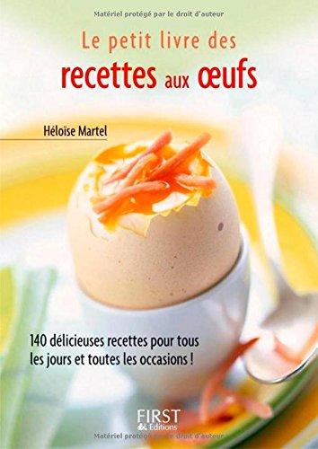 Petit livre des recettes aux oeufs