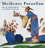 Meißener Porzellan des 18. Jahrhunderts.