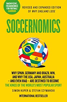 Soccernomics by [Kuper, Simon, Szymanski, Stefan]