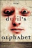The Devil's Alphabet by Daryl Gregory (November 24,2009)