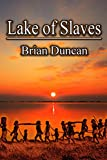 Lake of Slaves (The Lion and the Leopard Trilogy Book 2) (English Edition)