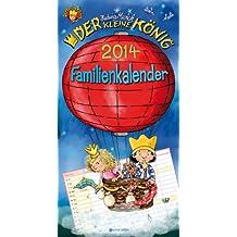 Der kleine König 2014: Familienkalender