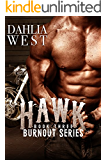 Hawk (Burnout Book 3) (English Edition)