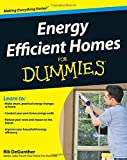 Energy Efficient Homes For Dummies (For Dummies Series)
