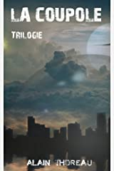 La Coupole (La trilogie) (French Edition) Versión Kindle