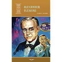 Alexander Fleming: Volume 41 (Ariel Juvenil Ilustrada)