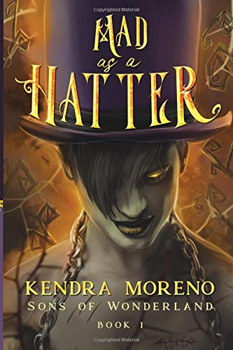 Mad as a Hatter (Sons of Wonderland, Band 1)