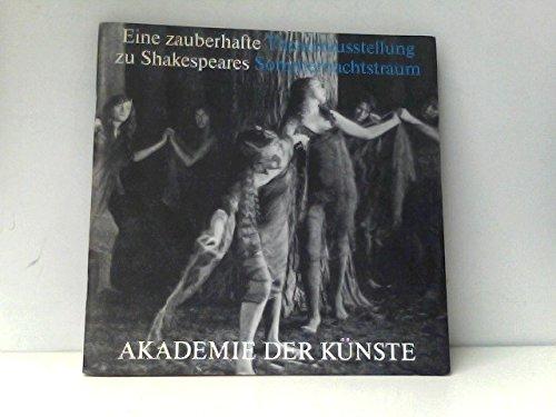 Eine zauberhafte Theaterausstellung zu Shakespeares Sommernachtstraum