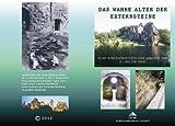 Das wahre Alter der Externsteine. Eine kunstgeschichtliche Analyse - K. Walter Haug
